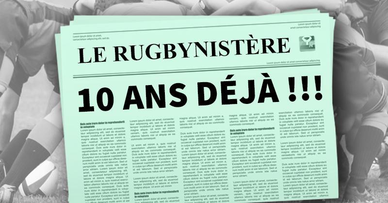 [10 ANS] Quels articles ont marqué l'évolution du Rugbynistère ?