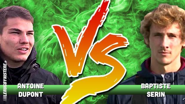 Qui prendriez-vous dans votre équipe ? Baptiste Serin vs Antoine Dupont