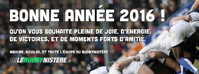 L'équipe du Rugbynistère vous souhaite une excellente année 2016 !