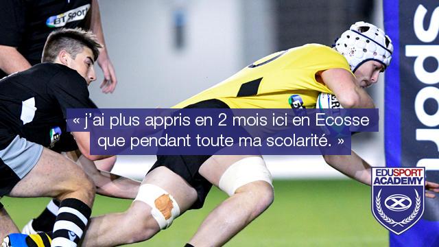 """Étudiez un an en Ecosse, jouez au rugby, et apprenez l'anglais avec l'Edusport Academy. """"Expérience Inoubliable."""""""