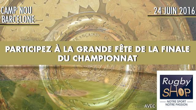 Jeu-concours : gagnez vos places pour la finale du championnat de France avec Rugby sHop