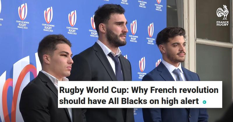 La presse néo-zélandaise appréhende fortement le XV de France
