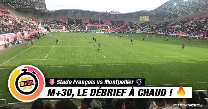 Top 14 - 7e journée. Le M+30 du Rugbynistère après Stade Français vs MHR
