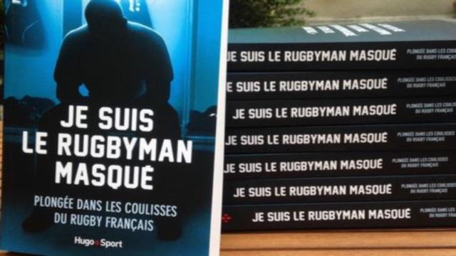 Sexe, dopage, affaire Bastareaud : le Rugbyman Masqué révèle les dessous du rugby professionnel