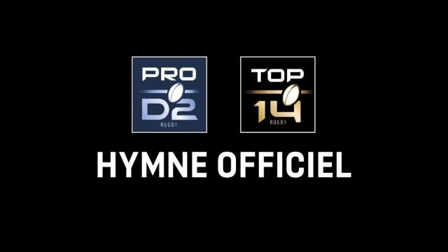 VIDEO. Découvrez l'hymne officiel du Top 14 et de la Pro D2