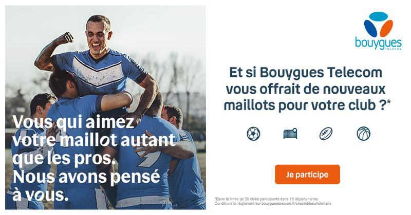 Maillots, shorts, chaussettes Gilbert, gagnez un sponsoring Bouygues Télécom pour votre club !