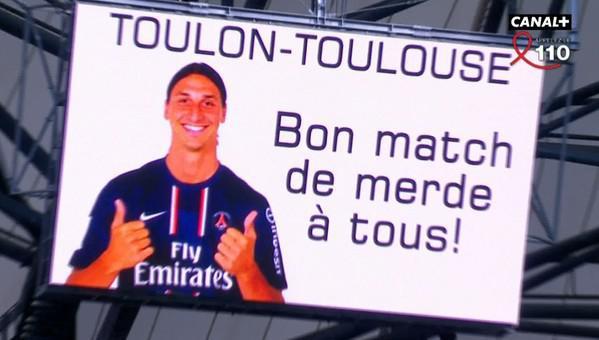 Top 14. Toulon - Toulouse. Quand Zlatan Ibrahimovic souhaite un bon match aux supporters à sa façon
