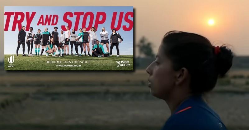 ''Essayer de nous Arrêter'', la nouvelle campagne de World Rugby pour le rugby féminin [VIDÉO]