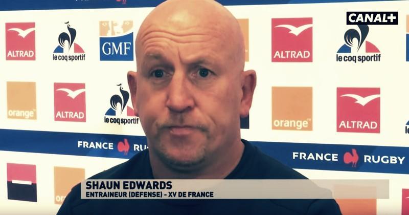 6 Nations - Shaun Edwards dévoile les dessous de son implication avec le XV de France