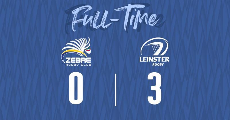 WTF - Incroyable mais vrai : le Leinster s'impose face aux Zebre... sur le score de 3 à 0 !