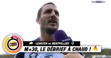 Champions Cup - 1ère journée. Leinster vs Montpellier. Le M+30 du Rugbynistère