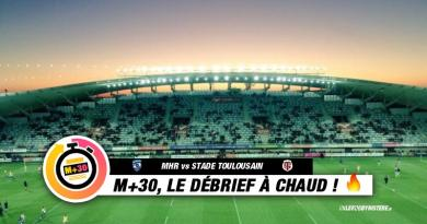 Top 14 - 10ème journée. MHR vs Stade Toulousain : le M+30 du Rugbynistère