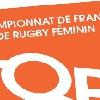Top 8 - La finale du Championnat Elite de rugby f�minin diffus�e sur France 4