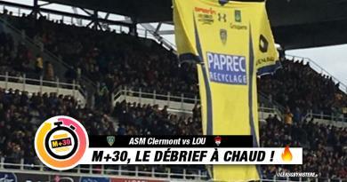 TOP 14 - 10ème journée. ASM Clermont vs LOU : le M+30 du Rugbynistère
