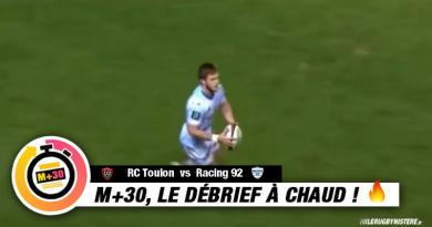 Top 14 - Toulon vs Racing 92. Le M+30 du Rugbynistère
